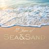 Verschiedene Interpreten - 10 Years of Sea&Sand - Welcome to Kühlungsborn (DJ Mix) Grafik