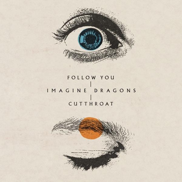 Imagine Dragons Follow You (2021***)