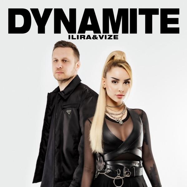 ILIRA & VIZE mit Dynamite