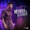 Mundo De Ilusões (Ao Vivo) - Single