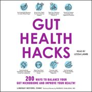 Gut Health Hacks (Unabridged)