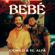BEBÉ - Camilo & El Alfa
