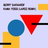 Kama Yossi (Laroz Remix) artwork