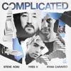 Complicated (feat. Ryan Caraveo) by Steve Aoki & Yves V