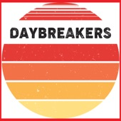The Daybreakers - Rebel
