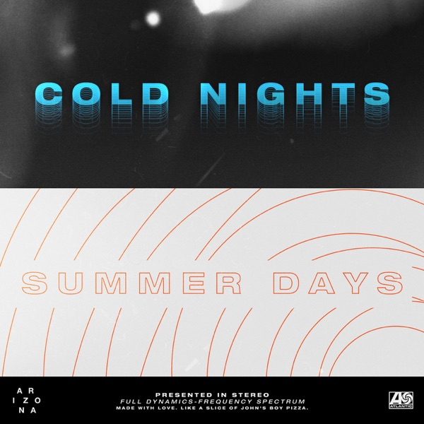 COLD NIGHTS // SUMMER DAYS