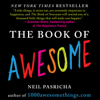 Neil Pasricha - The Book of Awesome (Unabridged) artwork