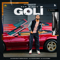 Goli (feat. Deepak Dhillon) Mp3 Songs Download