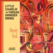 Little Charlie And Organ Grinder Swing - Skronky Tonk (feat. Charles Baty)