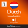 Innovative Language Learning, LLC - Learn Dutch - Level 1: Introduction to Dutch, Volume 1: Lessons 1-25 (Unabridged)