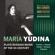 Piano Sonata No. 2 in F-Sharp Minor, Op. 7: 3. Finale. Moderato assai - Мария Юдина