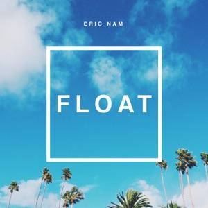 Eric Nam - FLOAT