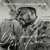 Anthony Hamilton - You Made A Fool Of Me artwork