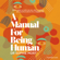Dr Sophie Mort - A Manual for Being Human (Unabridged)
