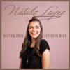 Natalie Layne - Better Than It's Ever Been artwork