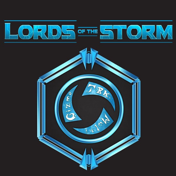 Episode 164 - Lorenado – Lords of the Storm: A Heroes of the