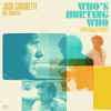 Jack Savoretti & Nile Rodgers - Who's Hurting Who (Fred Falke Extended Mix) artwork