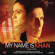 My Name Is Khan (Original Motion Picture Soundtrack) - Shankar-Ehsaan-Loy