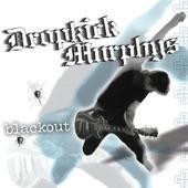 Dropkick Murphys - Kiss Me I'm #!@'faced