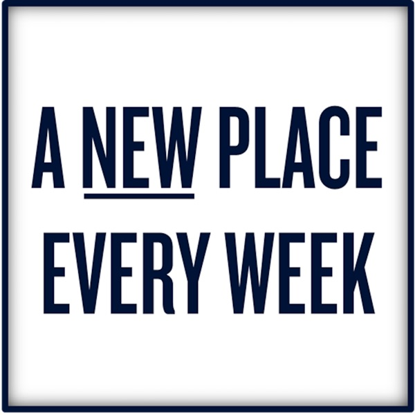 A New Place Every Week