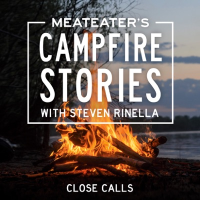 MeatEater's Campfire Stories: Close Calls (Unabridged)