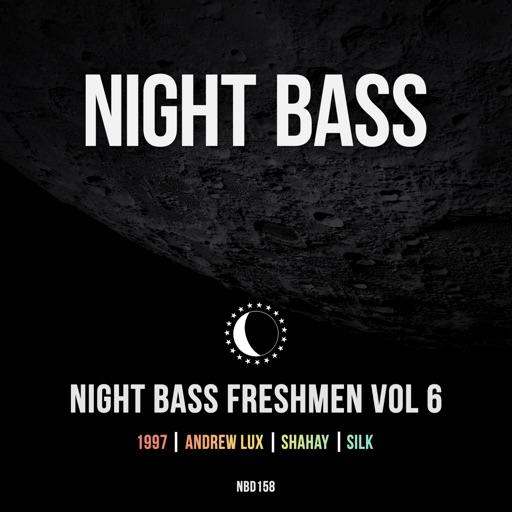 Night Bass Freshmen Vol 6 - EP by Various Artists