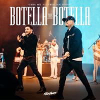 Botella Tras Botella - Gera MX