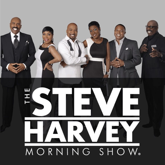 The Steve Harvey Morning Show By IHeartRadio On Apple Podcasts Best Steve Harvey Poem