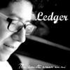 LEDGER - Me Hiciste Creer En Mí  Single Album