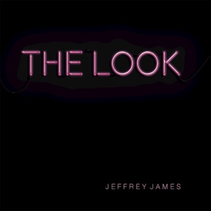 Jeffrey James - The Look