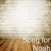 Noella Hutton - Song for Noah artwork