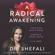 Shefali Tsabary - A Radical Awakening