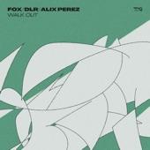 Fox - Walk Out (Original Mix)