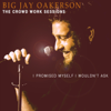 The Crowd Work Sessions: I Promised Myself I Wouldn't Ask - Big Jay Oakerson