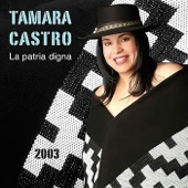 Tamara Castro - La Patria Digna