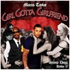 Girl Gotta Girlfriend (feat. Snoop Dogg & Bobby V) - Single, Mams Taylor