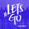 Let's Go (Live) - Planetshakers
