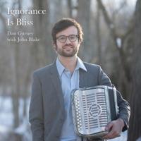Ignorance Is Bliss by Dan Gurney on Apple Music