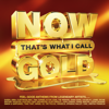 Various Artists - NOW That's What I Call Gold artwork