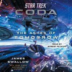 Star Trek: Coda: Book 2: The Ashes of Tomorrow (Unabridged)