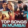 Top Songs in Mumbai