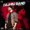 Daaru Band (with J Statik) - Mankirt Aulakh