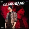 Daaru Band with J Statik - Mankirt Aulakh mp3