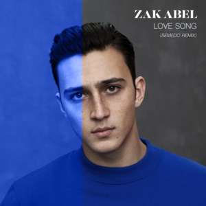 Zak Abel - Love Song (Semedo Remix)