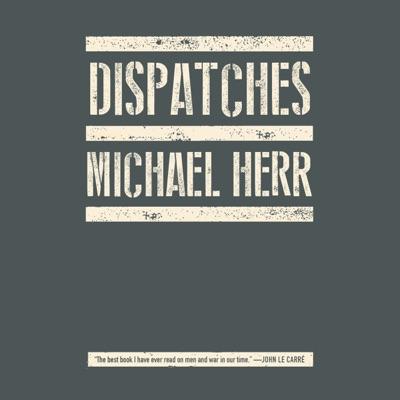 Dispatches (Unabridged)