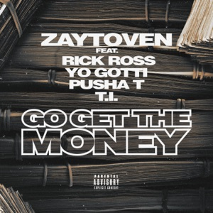 Go Get the Money (feat. Rick Ross, Yo Gotti, Pusha T & T.I.) - Single Mp3 Download