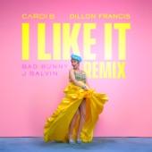 I Like It (Dillon Francis Remix) - Single