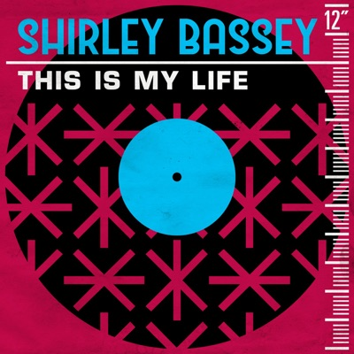 This Is My Life - Single - Shirley Bassey