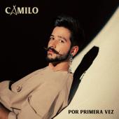 Por Primera Vez - Camilo & Evaluna Montaner
