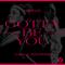 Gotta Be You - NERVO & Carla Monroe lyrics